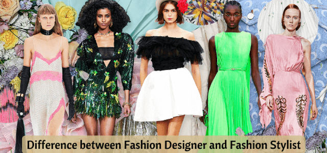 How Is A Fashion Designer Different From A Fashion Stylist Collegedekho