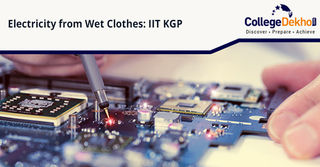IIT Kharagpur Researchers Generate Electricity from Wet Clothes!