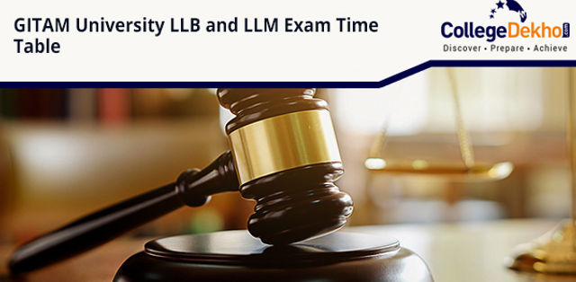 GITAM University BA LLB, BBA LLB, LLB and LLM Exam Time Table