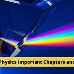 GUJCET Physics Important Chapters and Topics