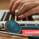 MBBS Admissions 2020 in Gujarat
