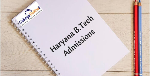 Haryana B.Tech Admissions 2022