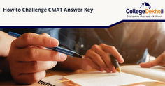 Steps to Challenge CMAT Answer Key: Check Dates, Fee, Process