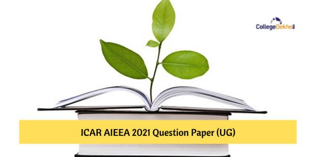 ICAR AIEEA 2021 Question Paper PDF - Download for Sept 9, 8, 7 Shift 1 & 2