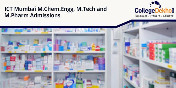 ICT Mumbai M Chem  Engg , M Tech, M Pharm Admission 2020