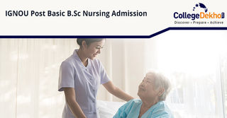 IGNOU Post Basic B.Sc Nursing Admissions 2020: Result (Released), Admit Card. Exam Date, Selection Process