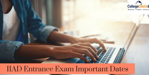 IIAD Entrance Exam 2021 Important Dates: Result Announced