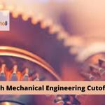 IIIT B.Tech Mechanical Engineering Cutoff Scores