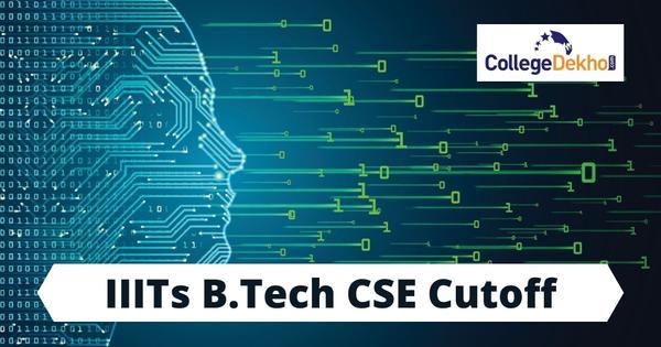 JoSAA IIITs B.Tech CSE Cutoff 2020