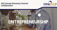 IIM Calcutta & Discovery Channel Collaborate for a Mentorship Session on Entrepreneurship