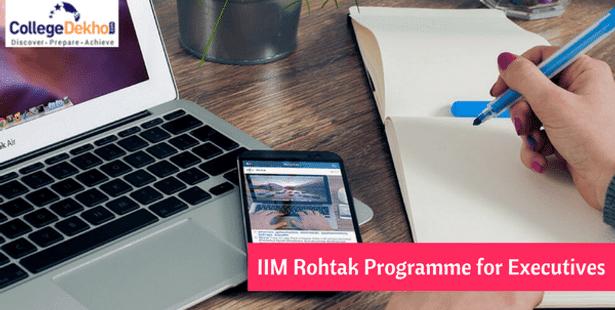 IIM Rohtak begins Registration for Post Graduate Programme for Executives (ePGPx)