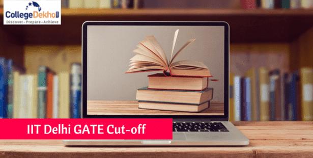 IIT Delhi GATE Cutoff 2019: M Tech Admission Process and