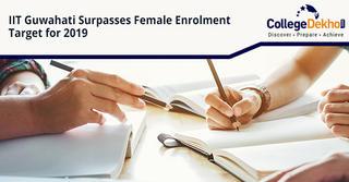 Achieving Gender Equality: IIT Guwahati Surpasses Female Enrollment Target