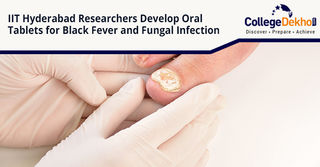 Oral Tablets for Black Fever and Fungal Infections – IIT Hyderabad Researchers