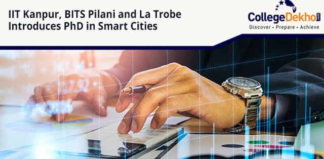IIT Kanpur, BITS Pilani, Australia's La Trobe Launches PhD in Smart Cities