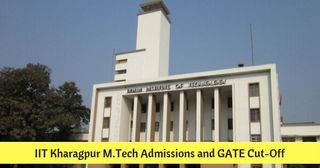 IIT Kharagpur GATE Cutoff 2019: M.Tech Admission Process and Selection Criteria