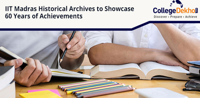 IIT Madras Launches Historical Archives to Celebrate 60 Year Anniversary