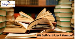 Compare IMI Delhi vs SPJIMR Mumbai - Which B-School Should You Opt For?