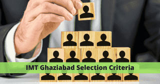 IMT Ghaziabad Cut-off and Selection Criteria for Admission