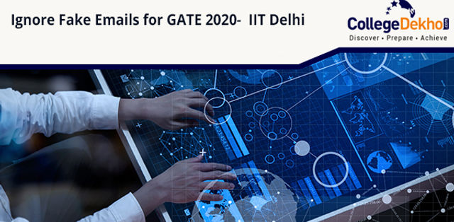 IIT Delhi Requests GATE 2020 Aspirants to Ignore All Fake Emails