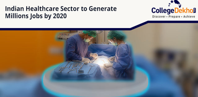 Indian Healthcare Industry to Employ Millions by 2020