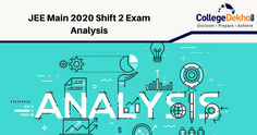 JEE Main 2020 Shift 2 Exam Analysis January 06 (Live) - Exam Review, Question Paper Analysis, Feedback