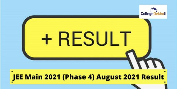 JEE Main 2021 phase 4 (August) result on 10 Sept tentatively