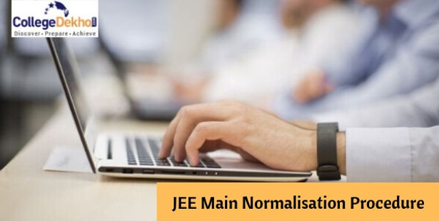 JEE Main 2019 Normalisation Process: Check How to Calculate