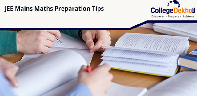 How to Prepare Maths for JEE Mains 2020 - Expert Advice and Preparation Tips