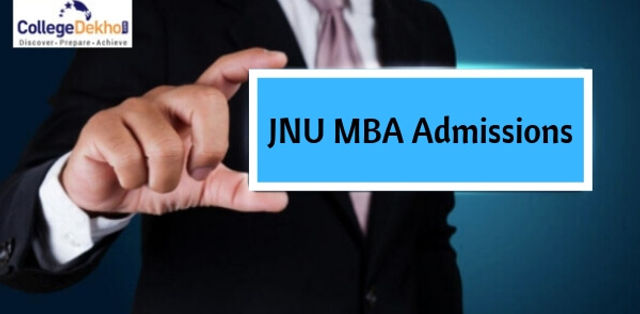 JNU MBA Admissions 2019 Eligibility, Application Form, Admission Process, Important Dates