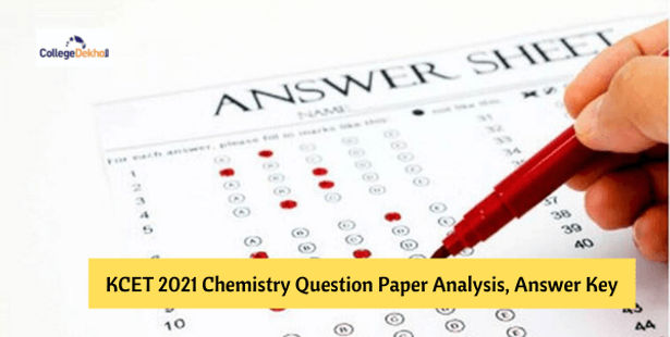 KCET 2021 Chemistry Question Paper Analysis, Answer Key