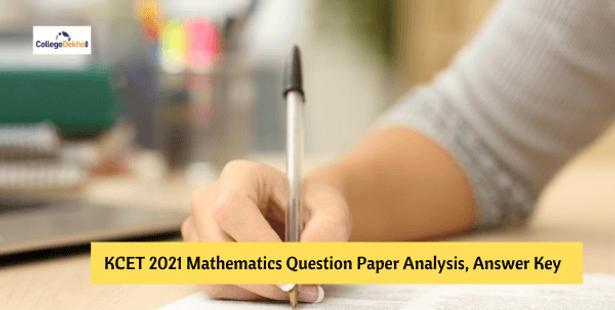 KCET 2021 Mathematics Question Paper Analysis, Answer Key