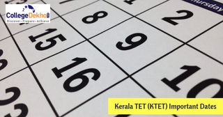 Kerala TET (KTET) October 2018 Important Dates: Check Exam Date, Admit Card and Results Dates