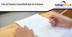 List of Exams Cancelled or Postponed Due to Coronavirus (COVID 19) Outbreak in India