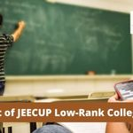 List of Low Rank JEECUP Colleges