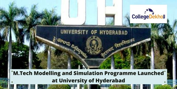 University of Hyderabad Introduces M.Tech in Modelling and Simulation Programme