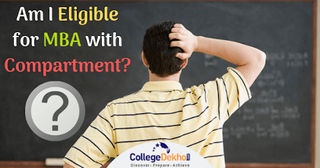 MBA/ PGDM Admission Process & Eligibility Criteria for Compartment Students