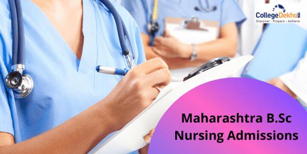 Maharashtra B.Sc Nursing Admissions