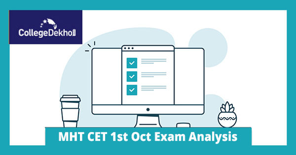 MHT CET 1st Oct 2020 (Shift 1, 2) Exam & Question Paper Analysis, Answer Key, Solutions