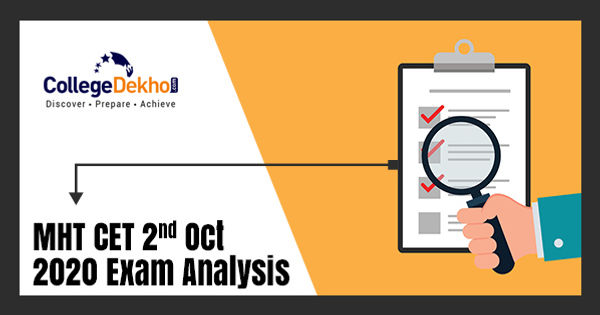 MHT CET 2nd Oct 2020 (Shift 1) Exam & Question Paper Analysis, Answer Key, Solutions