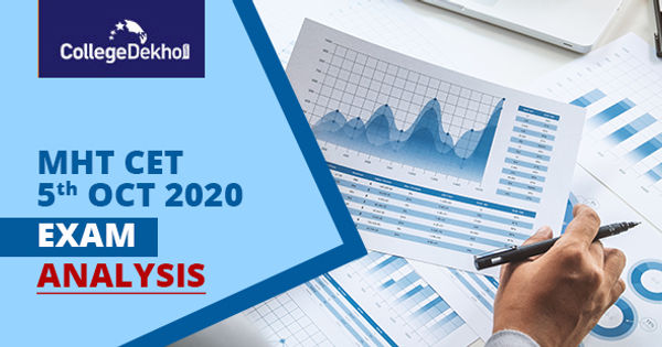 MHT CET 5th Oct 2020 Exam & Question Paper Analysis (Shift 1 & 2), Answer Key, Solutions