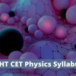 MHT CET Physics Syllabus