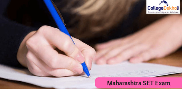 Maharashtra SET 2019 Result (Released),Selection Process, Eligibility, Exam Pattern, Admit Card,