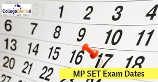 Madhya Pradesh SET (MP SET) 2018 Exam Schedule, Admit Card Released