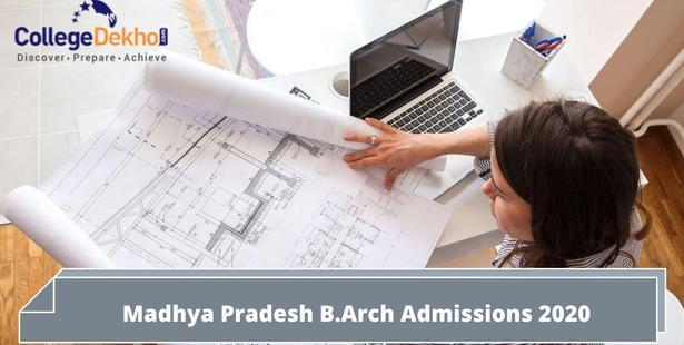 Madhya Pradesh B.Arch Admissions 2021