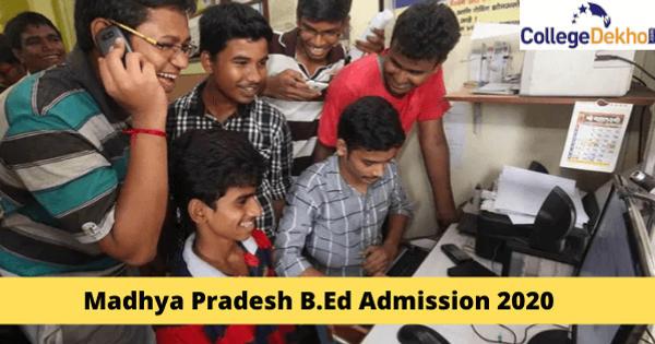 Madhya Pradesh B.Ed Admission 2020