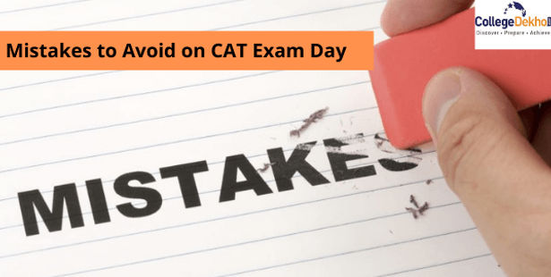 Mistakes to Avoid on CAT Exam Day