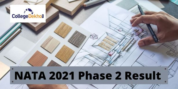 NATA 2021 Phase 2 Result Highlights - Know Pass Percentage, No. of Candidates Qualified