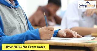 UPSC NDA & NA I 2019 Important Dates