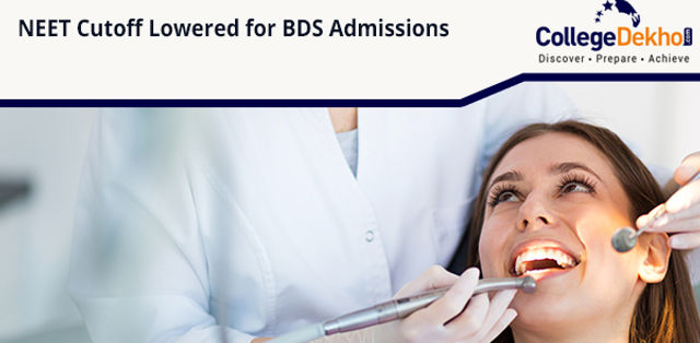 DCI Lowers NEET Cut-off for BDS Admissions due To Vacant Seats